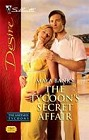 Tycoon's Secret Affair, The