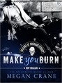 Make You Burn (ebook)