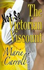 Not-So-Victorian Viscount, The (ebook)