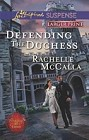 Defending the Duchess  (large print)