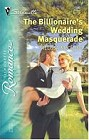 Billionaire's Wedding Masquerade, The