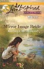 Mirror Image Bride  (large print)