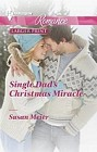 Single dad's Miracle Christmas  (large print)