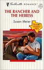 Rancher and the Heiress, The