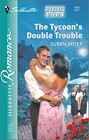 Tycoon's Double Trouble, The