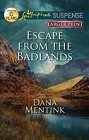 Escape from the Badlands  (large print)