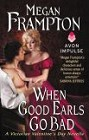 When Good Earls Go Bad (novella)