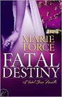 Fatal Destiny (ebook--novella)