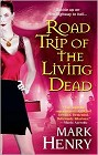 Road Trip of the Living Dead (reissue)