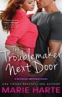 Troublemaker Next Door, The
