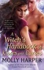 Witch's Handbook of Kisses and Curses, A
