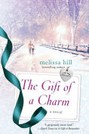 Gift of a Charm, The
