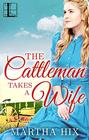 Cattleman Takes a Wife, The (ebook)