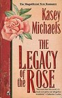 Legacy of the Rose