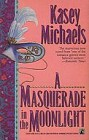 Masquerade in the Moonlight, A