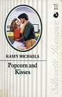 Popcorn and Kisses