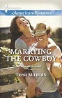 Marrying the Cowboy