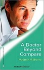 Doctor Beyond Compare, A
