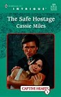 Safe Hostage, The
