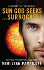Sun God Seeks. . .Surrogate (paperback)
