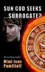 Sun God Seeks. . .Surrogate? (ebook)