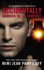 Accidentally Married to a . . .Vampire? (paperback)