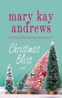 Christmas Bliss (hardcover)
