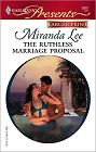 Ruthless Marriage Proposal, The [Large Print]