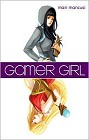 Gamer Girl (hardcover)