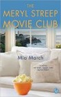 Meryl Streep Movie Club, The