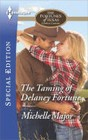 Taming of Delaney Fortune, The