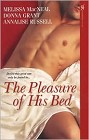 Pleasure of His Bed, The