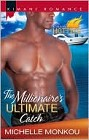 Millionaire's Ultimate Catch, The