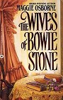 Wives of Bowie Stone, The