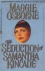 Seduction of Samantha Kincade, The