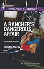 Rancher's Dangerous Affair, A