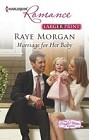 Marriage for Her Baby  (large print)