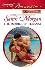 Forbidden Ferrara, The  (large print)