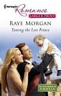 Taming the Lost Prince  (large print)