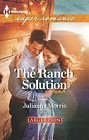 Ranch Solution, The  (large print)