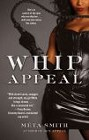 Whip Appeal (reprint)