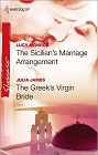 Sicilian's Marriage Arrangement & The Greek's Virgin Bride, The