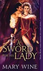 Sword for His Lady, A