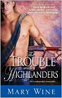 Trouble with Highlanders
