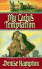My Lady's Temptation