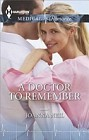Doctor to Remember, A  (eBook)