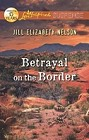 Betrayal on the Border