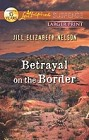 Betrayal on the Border  (large print)