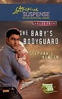 Baby's Bodyguard, The  (large print)
