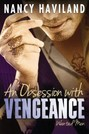 Obsession with Vengeance, An